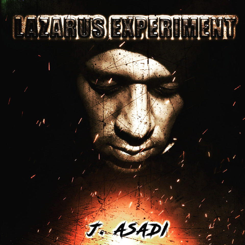 Lazarus Experiment - J.Asadi